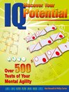 Discover Your IQ Potential (eBook): Over 500 Tests of Your Mental Agility